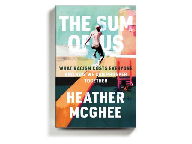 Book Review: 'The Sum of Us,' by Heather McGhee