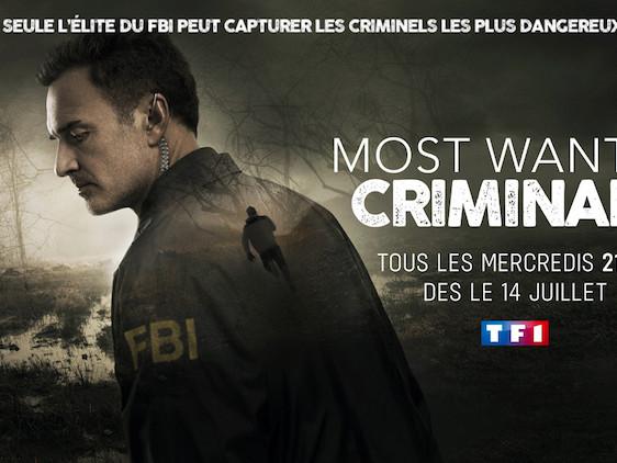 « Most wanted criminals » : nouvelle série inédite dès le 14 juillet sur TF1