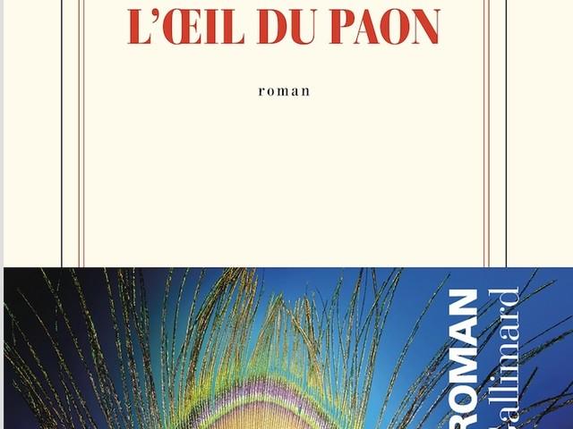 L'oeil du paon, le premier roman de Lilia Hassaine (Quotidien).