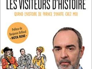 Les visiteurs d'histoire : Bruno Solo a convié chez lui, le temps d'un dîner imaginaire, des personnages de l'Histoire de France.