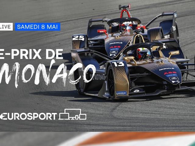 E-prix de Monaco : journée spéciale ce samedi sur les plateformes d'Eurosport.