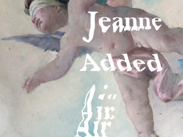 Jeanne Added ne manque vraiment pas d'Air !
