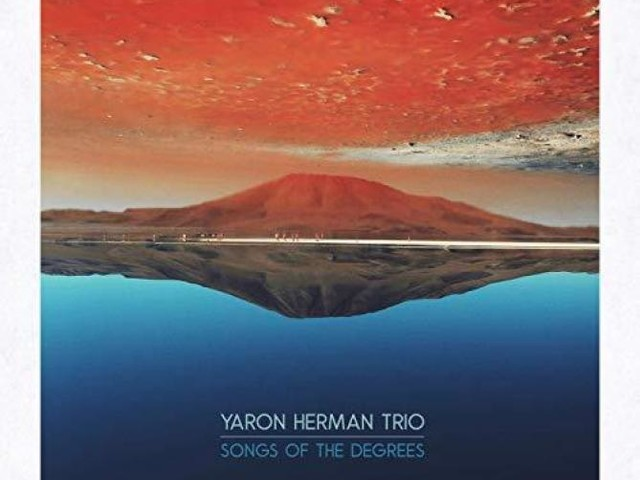 Yaron Herman Trio Songs of the degrees