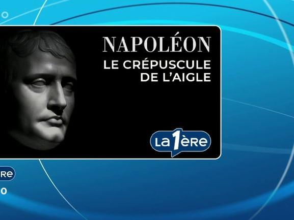 Un Jour dans l'Histoire - Napoléon, le Crépuscule de l'Aigle 2/5 - 07/05/2021