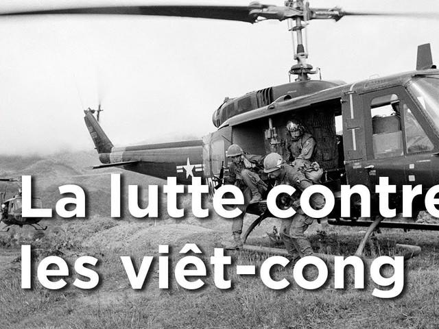 Vietnam : La lutte contre les viêt-cong – Épisode 04 – Arte