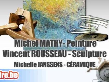Exposition Vincent Rousseau et. Michel Mathy - Peintures / Sculptures
