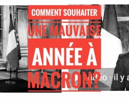 Souhaiter la mauvaise année à Macron - 660eme semaine politique