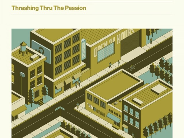 The Hold Steady - Thrashing thru the Passion