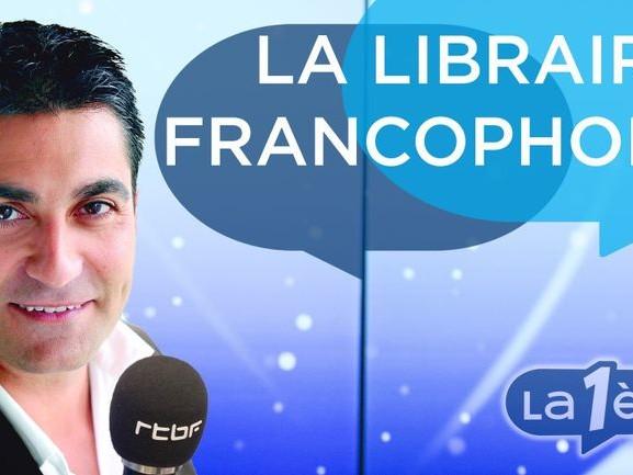 La Librairie francophone - Akhénaton, Lamia Ziadé, Jean-Paul Dubois et Mohamed Mbougar Sarr - 11/04/2021