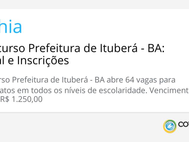Concurso Prefeitura de Ituberá - BA: Edital e Inscrições