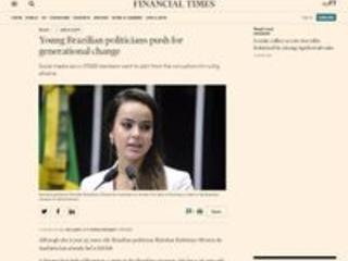Financial Times: Jovens políticos do Brasil pedem mudanças geracionais