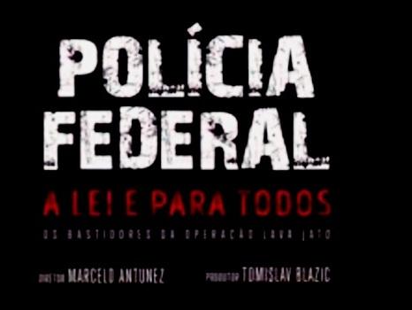Polícia Federal diz que vai manter segredo sobre quem financiou filme da Lava Jato