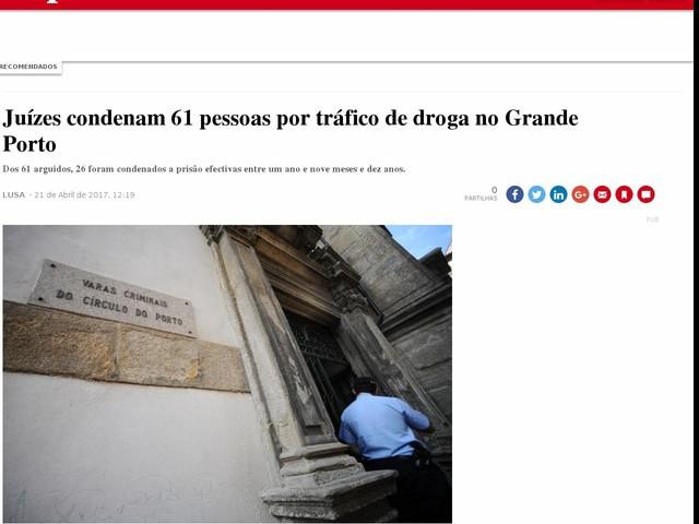 Juízes condenam 61 pessoas por tráfico de droga no Grande Porto