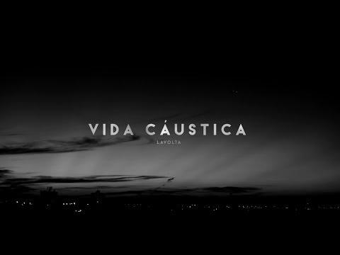"Single ""Vida Cáustica"", da banda Lavolta, ganha clipe"
