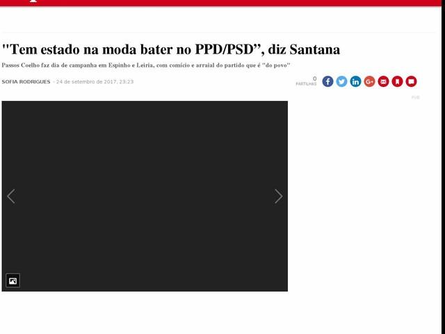 """""""Tem estado na moda bater no PPD/PSD"""", diz Santana"""