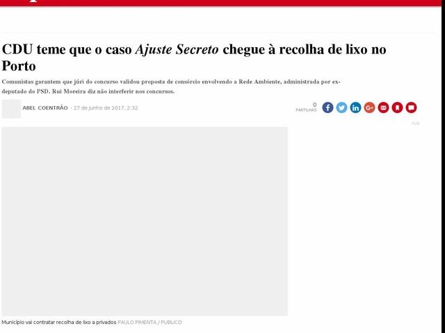 CDU teme que o caso <i>Ajuste Secreto</i> chegue à recolha de lixo no Porto