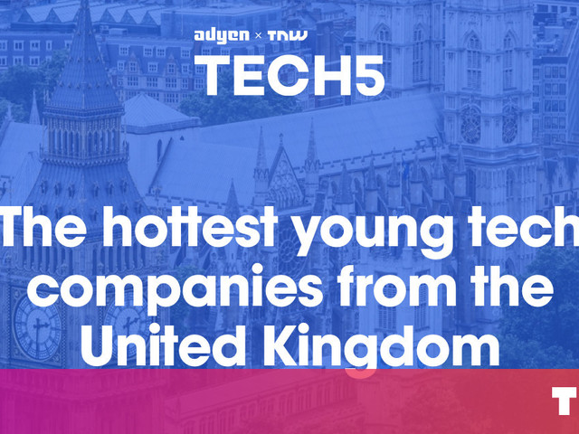 Here are the 5 hottest startups in the UK