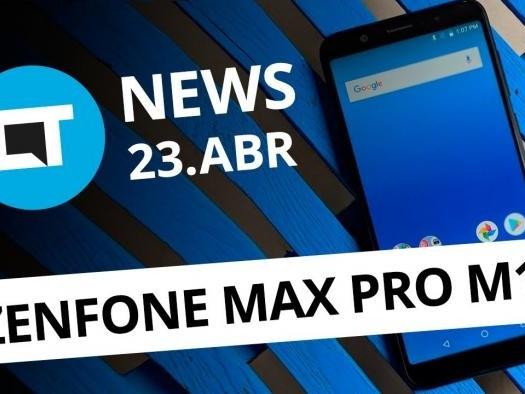 Zenfone Max Pro M1; LG pode lançar 4 tops de linha; Flickr é vendido e+[CT News]
