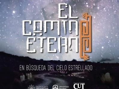 """El Planetario La Plata presenta """"El Camino Eterno"""""""