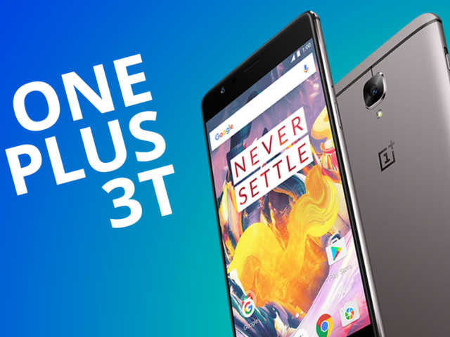 OnePlus 3T [Análise / Review]