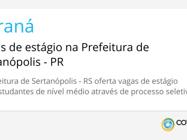 Vagas de estágio na Prefeitura de Sertanópolis - PR
