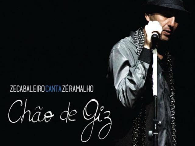 Chão de Giz, Zeca Baleiro canta Zé Ramalho