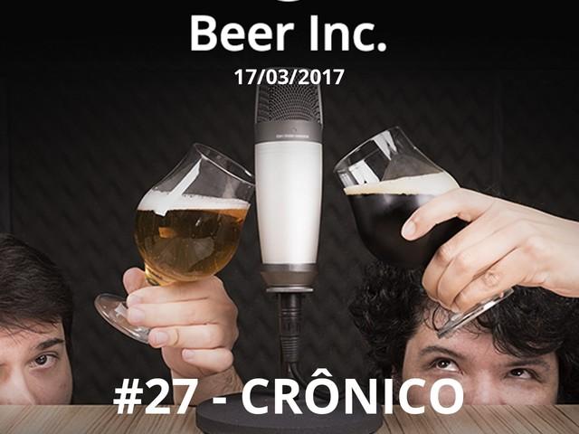 CT Beer Inc. #27 - 17/03/2017 - CRÔNICO (Tesla, AMD e Netshoes)