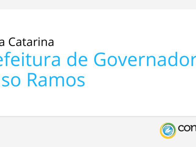 Prefeitura de Governador Celso Ramos - SC publica edital de seletivo