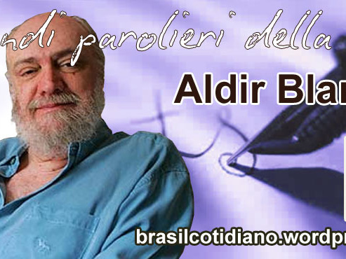 I grandi parolieri della MPB (parte 2): Aldir Blanc