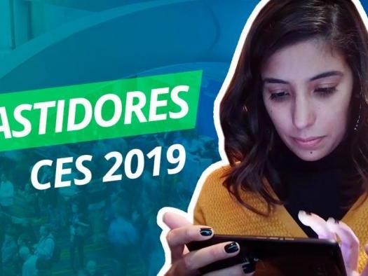 Bastidores da CES 2019 - Canaltech