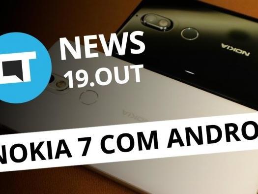 Novo Nokia 7 com Android; Pixel 2 vai receber atualizações até 2020 [CT News]