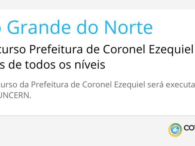 Concurso Prefeitura de Coronel Ezequiel – RN: vagas de todos os níveis
