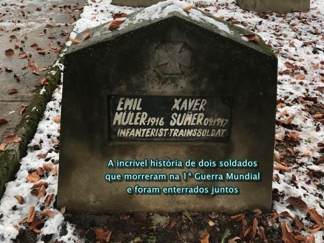 A história real dos dois soldados que morreram na 1ª Guerra Mundial e foram enterrados juntos