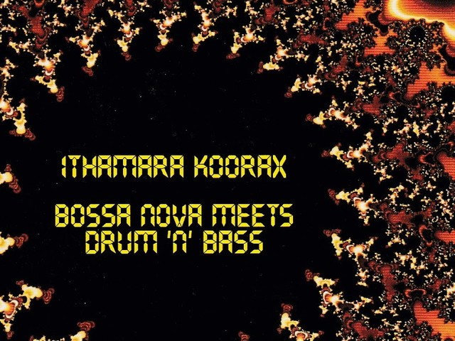 Ithamara Koorax - Bossa nova meets drum'n'bass (CD)