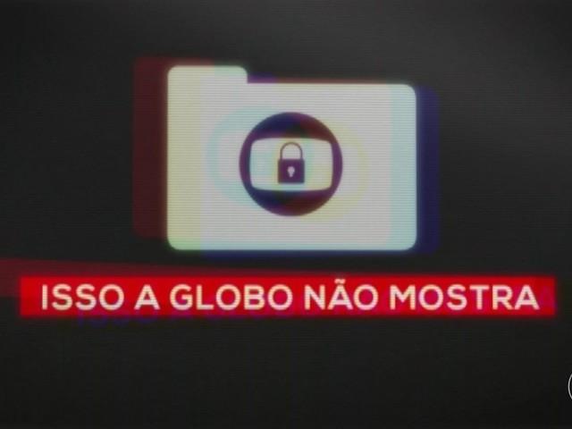'Isso a Globo Não Mostra'; veja o 27º episódio