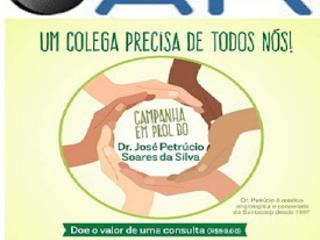 Um amigo precisa de todos nós ! Campanha solidária em prol do médico José Petrúcio Soares da Silva