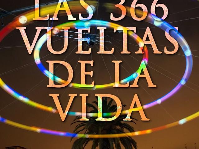 Las 366 vueltas de la vida