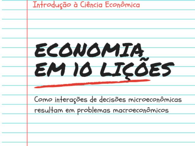 Economia em 10 Lições – 2a. Edição Revisada 20 Anos Depois em 2020