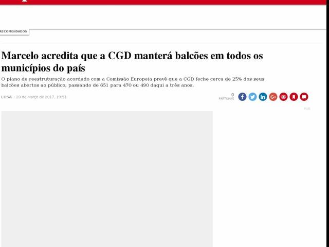 Marcelo acredita que a CGD manterá balcões em todos os municípios do país
