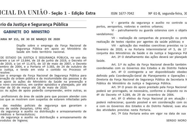 Moro autoriza uso da Força Nacional pelo Ministério da Saúde