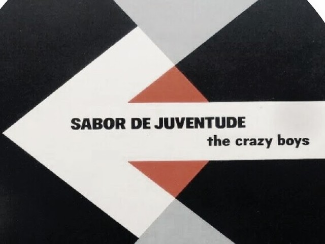 The Crazy Boys - Sabor de Juventude (LP 1968)