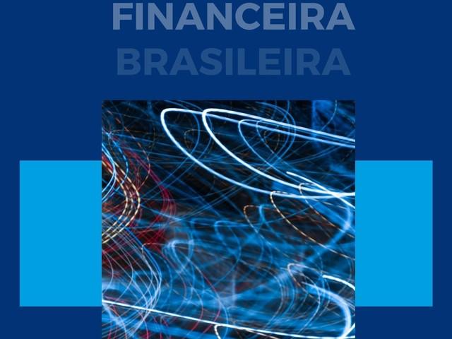 Evolução Sistêmica Financeira