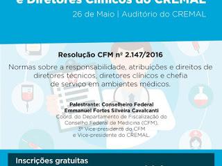 CREMAL realiza fórum sobre direitos e deveres dos gestores técnicos médicos