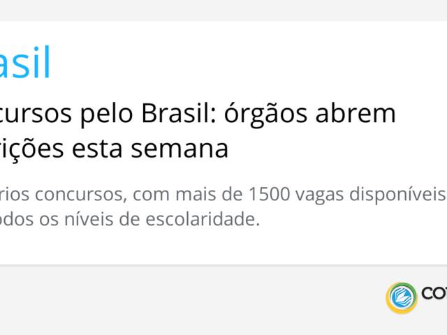 Concursos pelo Brasil: órgãos abrem inscrições esta semana