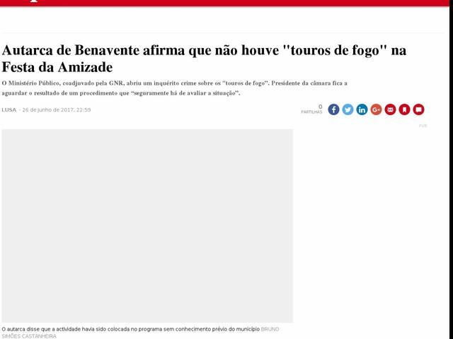 """Autarca de Benavente afirma que não houve """"touros de fogo"""" na Festa da Amizade"""