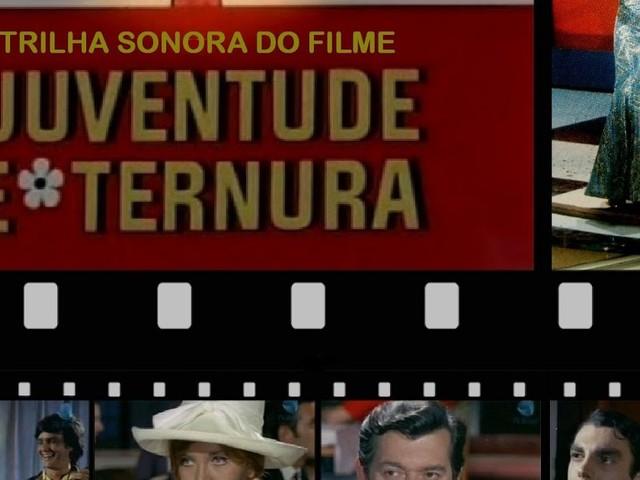"""Trilha sonora do filme """"Juventude e Ternura"""" (1968)"""