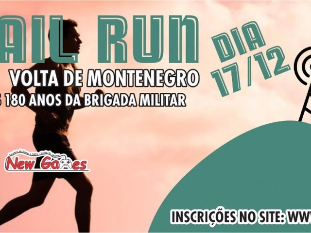1º TRAIL RUN - VOLTA DE MONTENEGRO