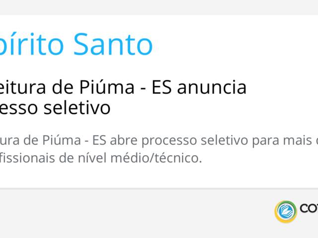 Prefeitura de Piúma - ES anuncia processo seletivo