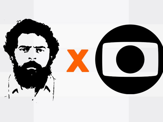 Lula versus Globo: O duelo final
