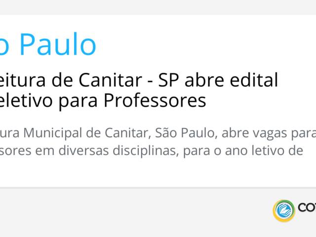 Prefeitura de Canitar - SP abre edital de seletivo para Professores